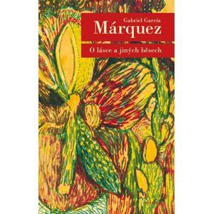 O lásce a jiných běsech - Márquez Gabriel García