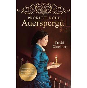 Prokletí rodu Auerspergů - Glockner David