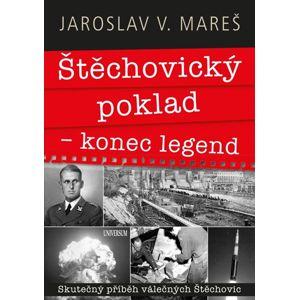 Štěchovický poklad – konec legend - Mareš Jaroslav V.