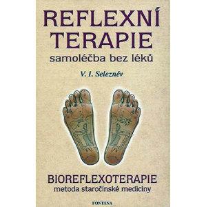 Reflexní terapie samoléčba bez léků - Selezněv V.I.