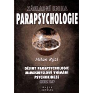 Základní kniha parapsychologie - Rýzl Milan