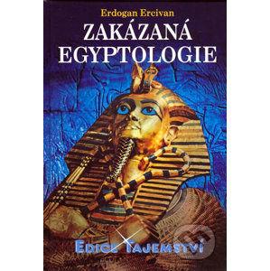 Zakázaná egyptologie - Ercivan Erdogan