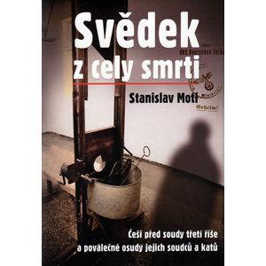 Svědek z cely smrti - Motl Stanislav