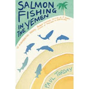 Salmon Fishing in the Yemen - Torday Paul