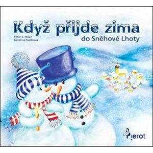 Když přijde zima do Sněhové Lhoty - Milan Peter S.