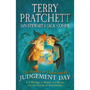 The Science of Discworld IV: Judgement Day (anglicky) - Pratchett Terry
