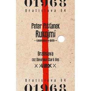 Rukojmí - Pišťanek Peter