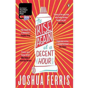 To Rise Again at Decent Hour - Ferris Joshua