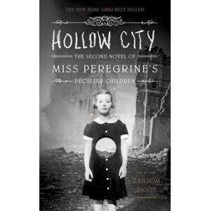 Hollow City - The second novel of Miss Oeregrine´s Peculiar Children - Riggs Ransom