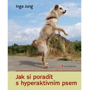 Jak si poradit s hyperaktivním psem - Jung Inga
