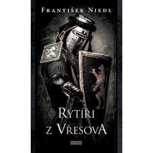 Rytíři z Vřesova - Niedl František