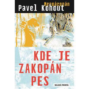 Kde je zakopán pes - Kohout Pavel