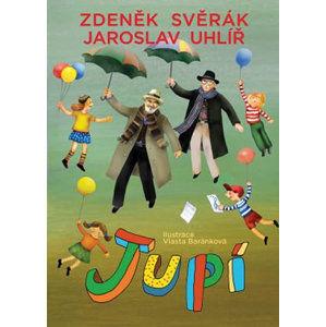 JUPÍ - Svěrák Zdeněk, Uhlíř Jaroslav,