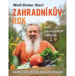 Zahradníkův rok - Setí, pěstování, sklizeň - Storl Wolf-Dieter