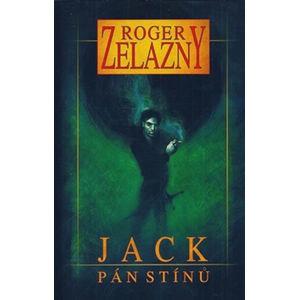 Jack Pán stínů - Zelazny Roger