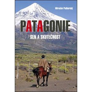Patagonie - Podhorský Miroslav