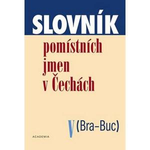 Slovník pomístních jmen v Čechách V - Matúšová Jana