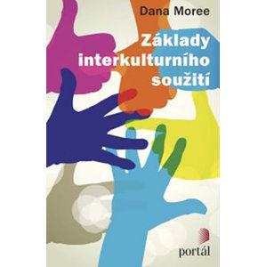 Základy interkulturního soužití - Moree Dana