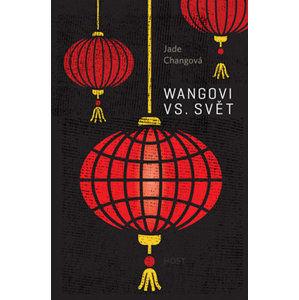 Wangovi vs. svět - Changová Jade