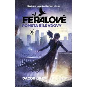 Feralové 3 - Pomsta Bílé vdovy - Grey Jacob