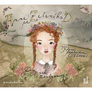 CD Anne ze Zeleného domu - Montgomery Lucy Maud