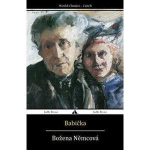 Babicka - Němcová Božena