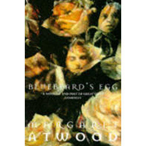 Bluebeard´s Egg and Other Stories - Atwood Margaret