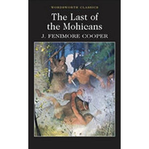 The Last of the Mohicans - Cooper James Fenimore