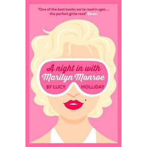 A Night in with Marilyn Monroe - Hollidayová Lucy