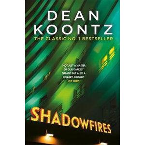 Shadowfires - Koontz Dean