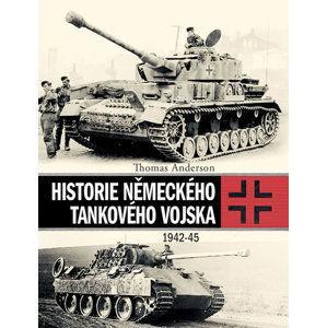 Historie německého tankového vojska 1942-45 - Anderson Thomas