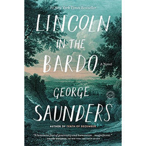 Lincoln in the Bardo - Saunders George
