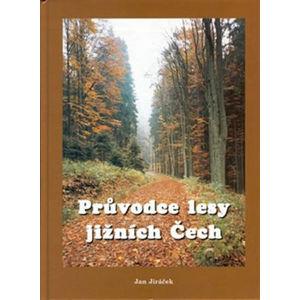 Průvodce lesy jižních Čech - Jiráček Jan
