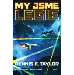My jsme legie - Taylor Dennis E.