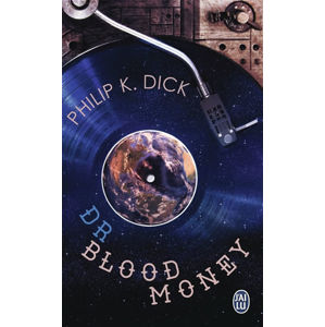 Docteur Bloodmoney - Dick Philip K.