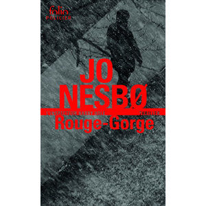 Rouge-Gorge: Une enquete de l´inspecteur Harry Hole - Nesbo Jo