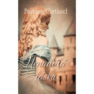 Nenadálá láska - Cartland Barbara