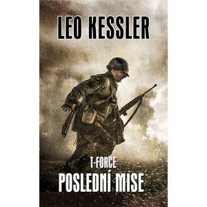 T-Force 4 - Poslední mise - Kessler Leo