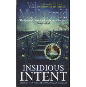 Insidious Intent : Tony Hill and Carol Jordan, Book 10 - McDermidová Val