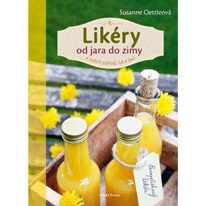 Likéry od jara do zimy z našich zahrad, luk a lesů - Oettleová Susanne