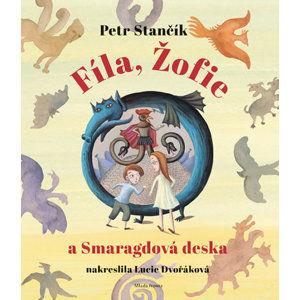 Fíla, Žofie a smaragdová deska - Stančík Petr