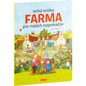 Veľká knižka FARMA pre malých rozprávačov - neuveden