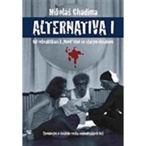 """Alternatina I. - Od rekvalifikací k """"Nové"""" vlně se starým obsahem - Chadima Mikoláš"""