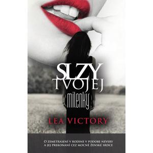 Slzy tvojej milenky - Victory Lea