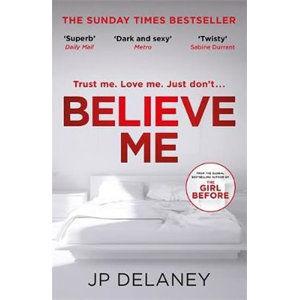 Believe Me - Delaney J. P.