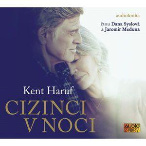 Cizinci v noci - CDmp3 (Čte Dana Syslová a Jaromír Meduna) - Haruf Kent