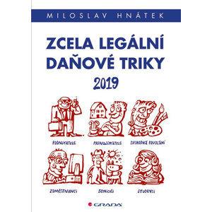 Zcela legální daňové triky 2019 - Hnátek Miloslav