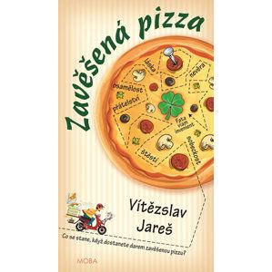 Zavěšená pizza - Jareš Vítězslav