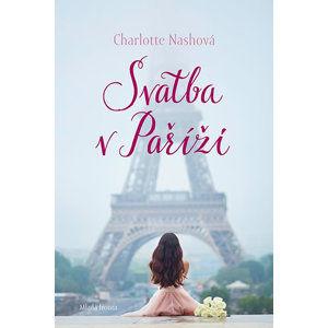 Svatba v Paříži - Nashová Charlotte