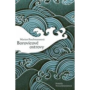 Borovicové ostrovy - Poschmannová Marion